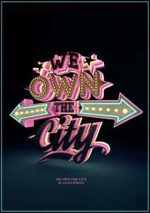 own the city 3D typography